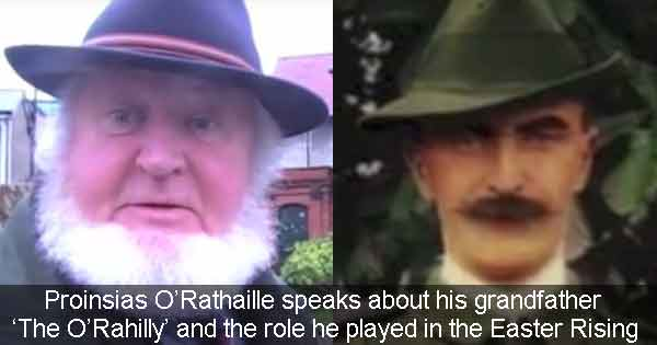 Proinsias O'Rathaille speaks about his grandfather  'The O'Rahilly' and the role he played in the Easter Rising