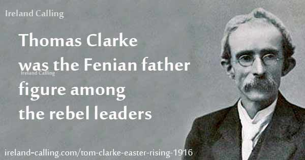 Thomas Clarke Fenian father figure during Easter Rising 1916. Image copyright Ireland Calling