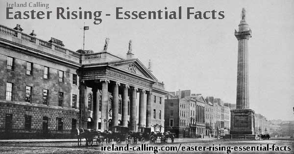 Easter Rising essential facts. Image copyright Ireland Calling