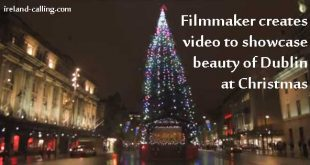 Video shows the beauty of Dublin at Christmastime