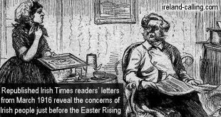 Republished Irish Times readers' letters from March 1916 reveal the concerns of Irish people just before the Easter Rising