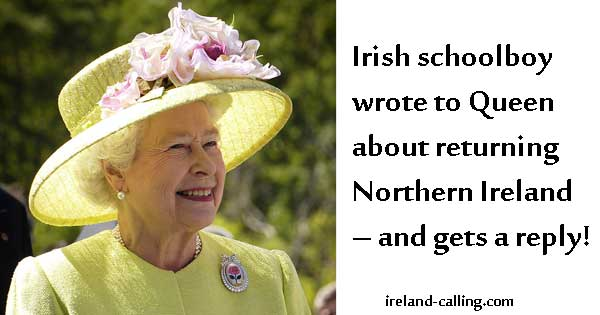 Irish schoolboy writes to Queen Elizabeth about returning Northern Ireland – and gets a reply!