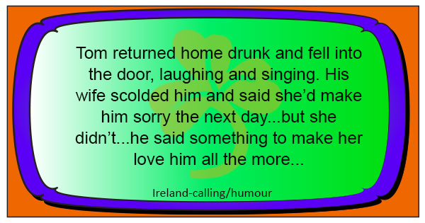 Drunken husband…why his angry wife loves him more than ever