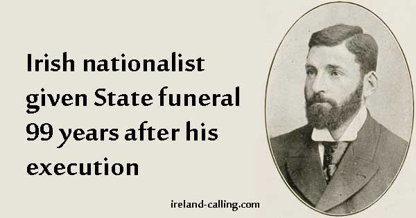 Forgotten' Easter Rising rebel, Thomas Kent, received State funeral 99 years after his death