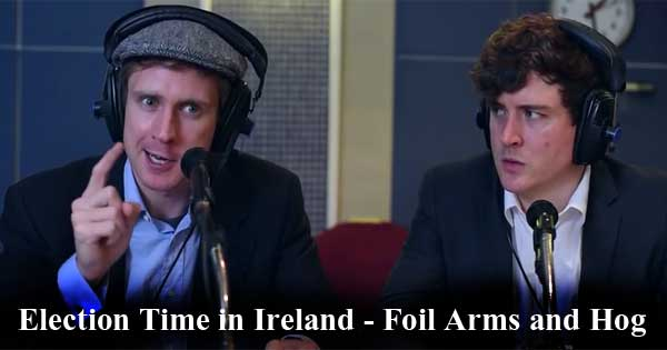 Election Time in Ireland - Foil Arms and Hog
