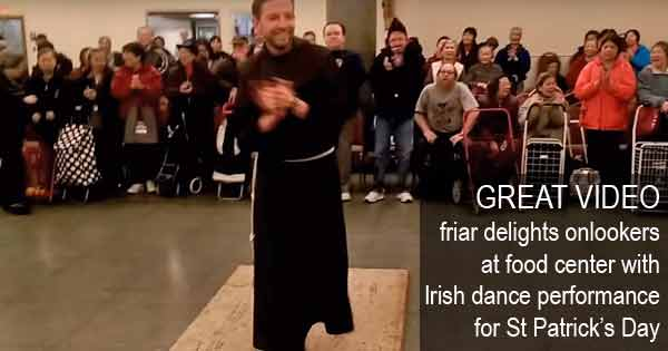 GREAT VIDEO - friar delights onlookers at food center with Irish dance performance for St Patrick's Day