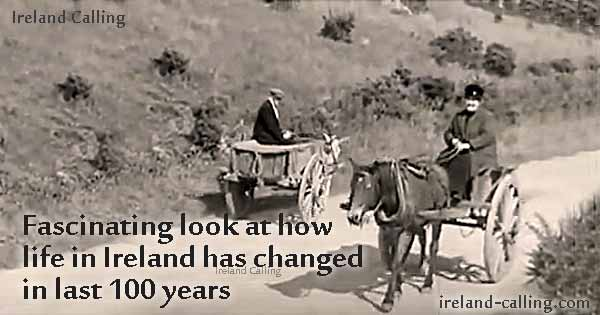 Fascinating look at how life in Ireland has changed in last 100 years