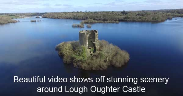 Beautiful video shows off stunning scenery around Lough Oughter Castle