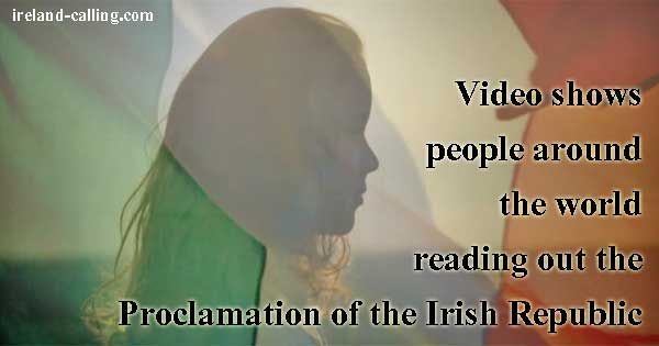 RTÉ film people around the world reading out Proclamation