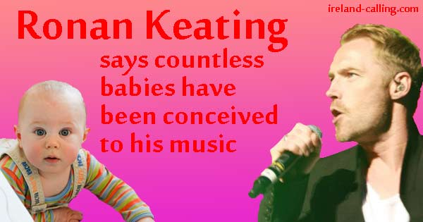Ronan Keating says many babies are conceived to his music. Photo copyright SuperDopeBass CC3