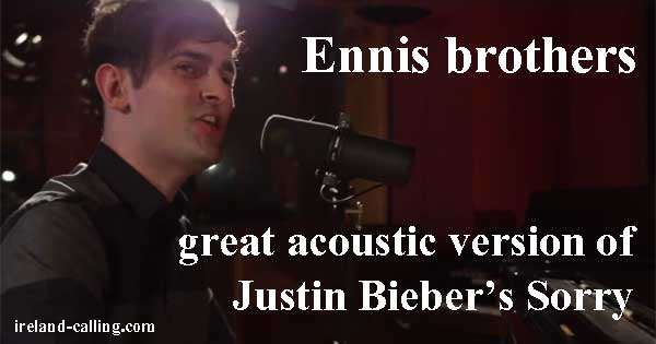 Dublin brothers bring Justin Bieber song to life